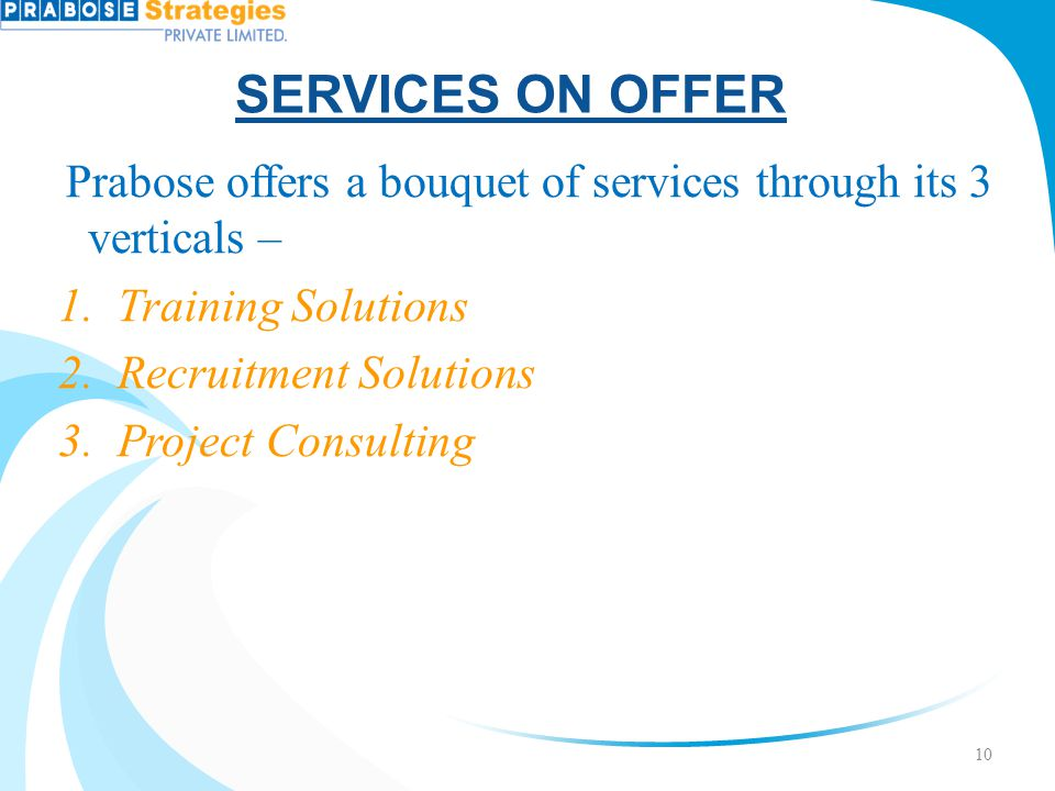 SERVICES ON OFFER Training Solutions Recruitment Solutions
