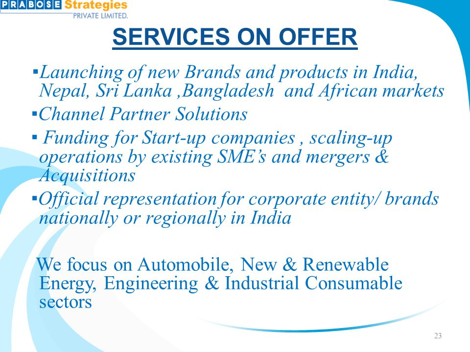 SERVICES ON OFFER ▪Channel Partner Solutions