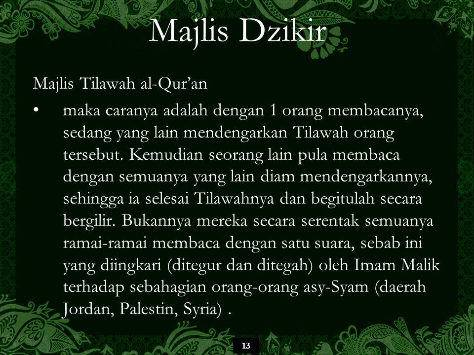 Majlis Dzikir Majlis Tilawah al-Qur'an