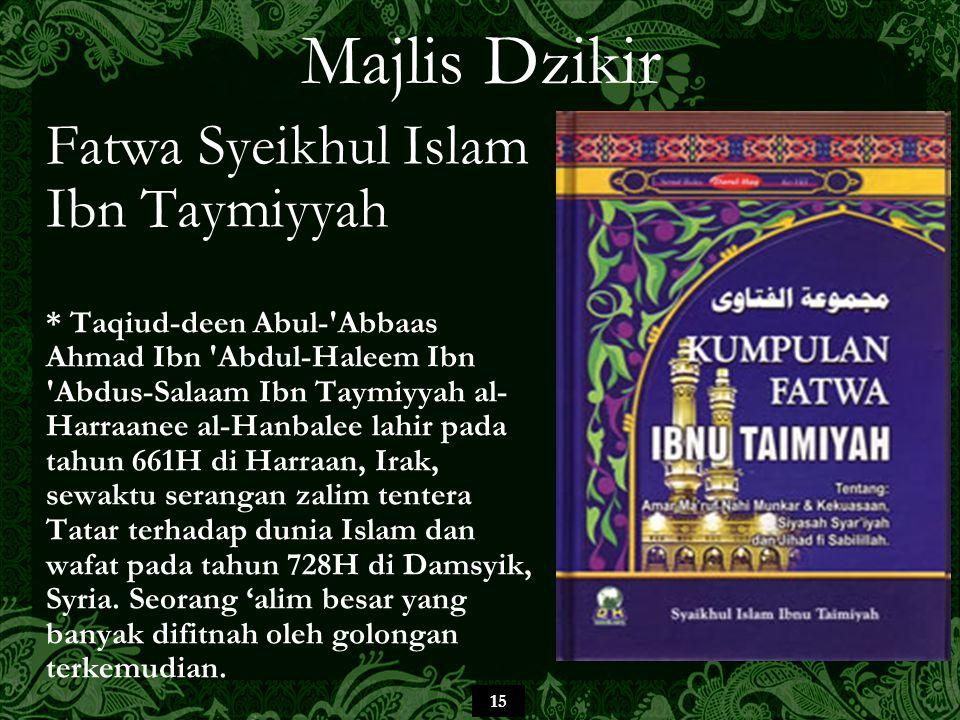Majlis Dzikir Fatwa Syeikhul Islam Ibn Taymiyyah