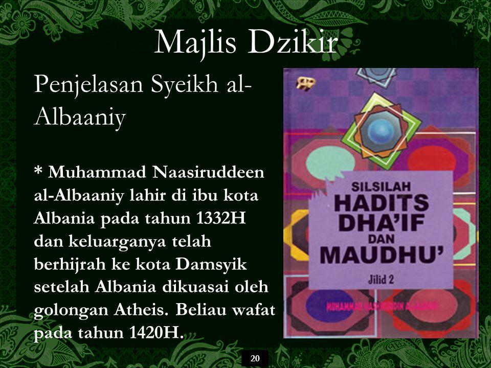 Majlis Dzikir Penjelasan Syeikh al-Albaaniy