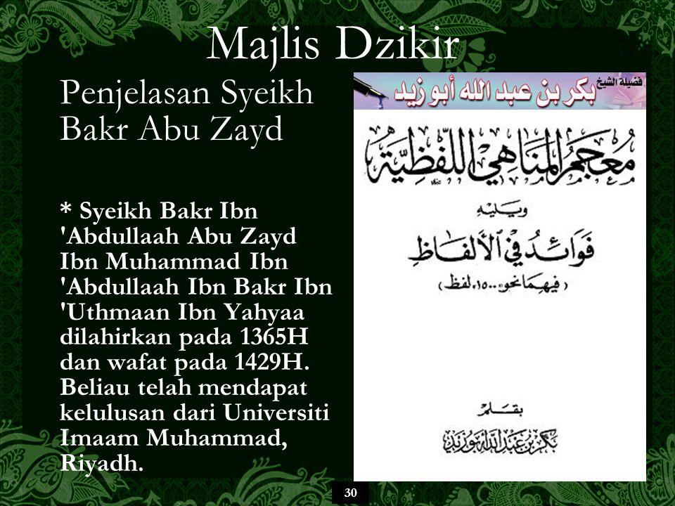 Majlis Dzikir Penjelasan Syeikh Bakr Abu Zayd