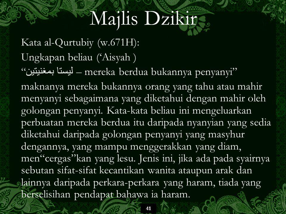Majlis Dzikir Kata al-Qurtubiy (w.671H): Ungkapan beliau ('Aisyah )