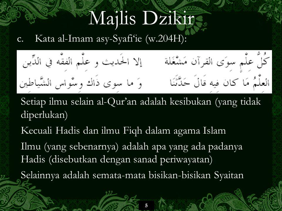 Majlis Dzikir Kata al-Imam asy-Syafi'ie (w.204H):