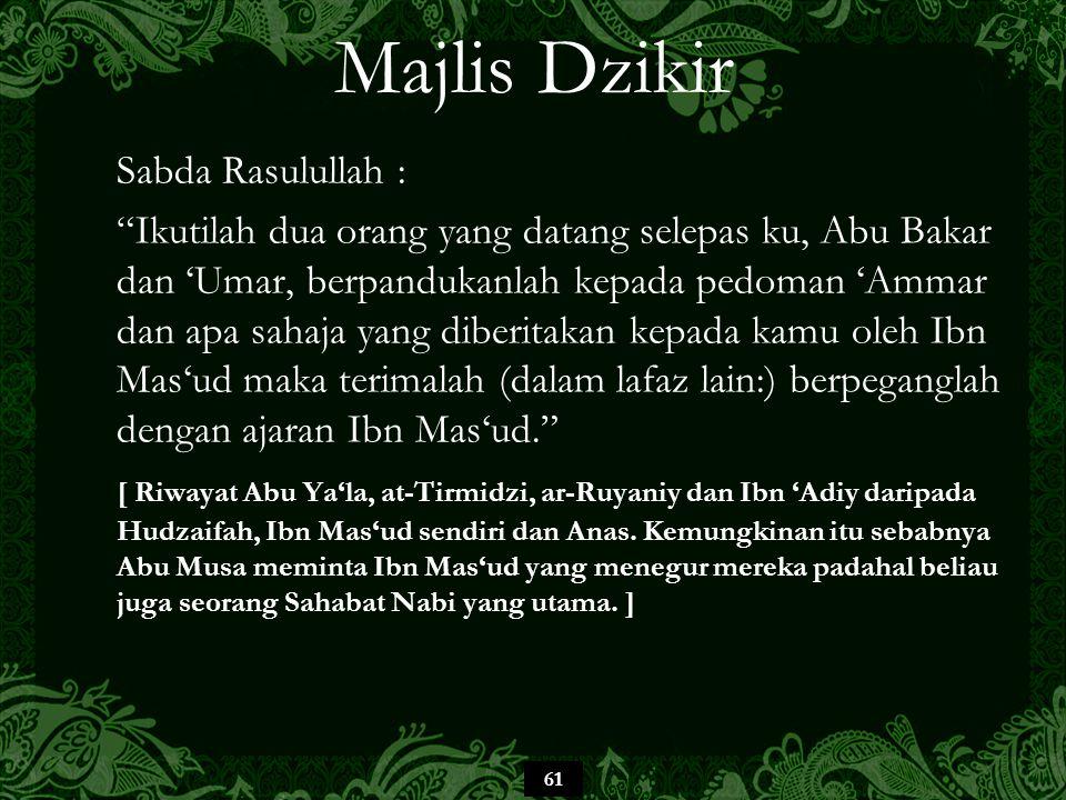 Majlis Dzikir Sabda Rasulullah :