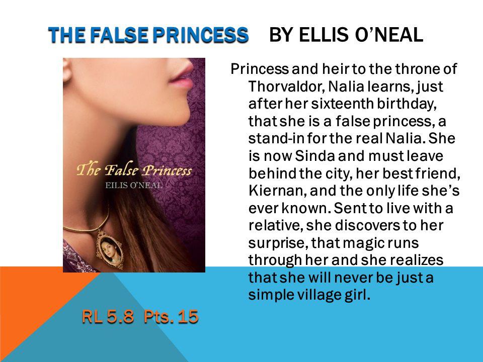 The false Princess by ellis O'neal
