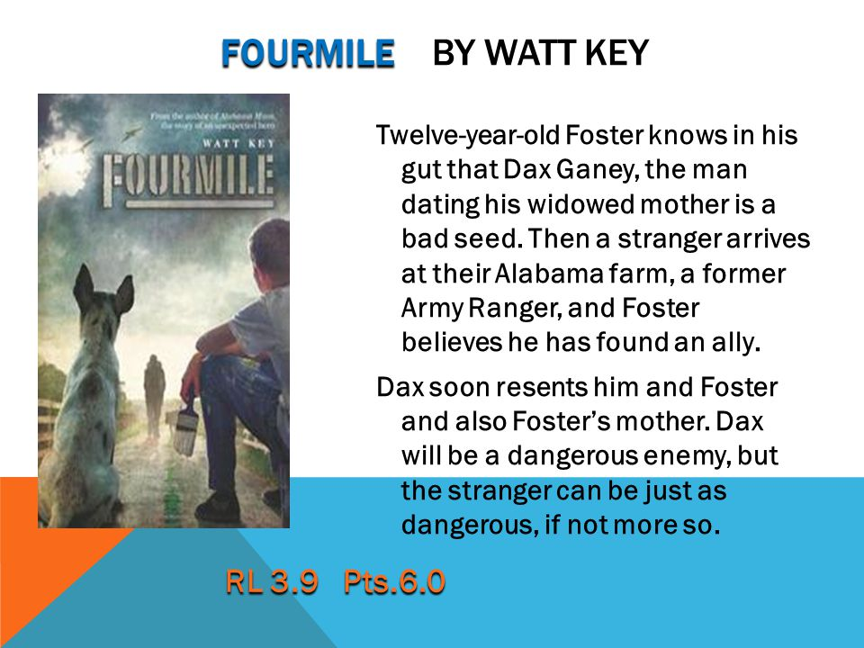 fourmile by watt key RL 3.9 Pts.6.0