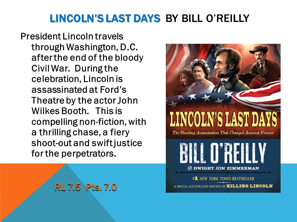 Lincoln's last days By Bill O'reilly