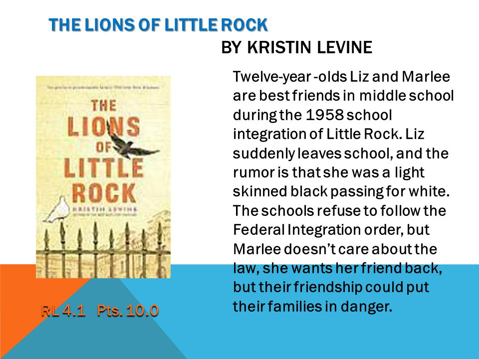 The lions of little rock by kristin levine