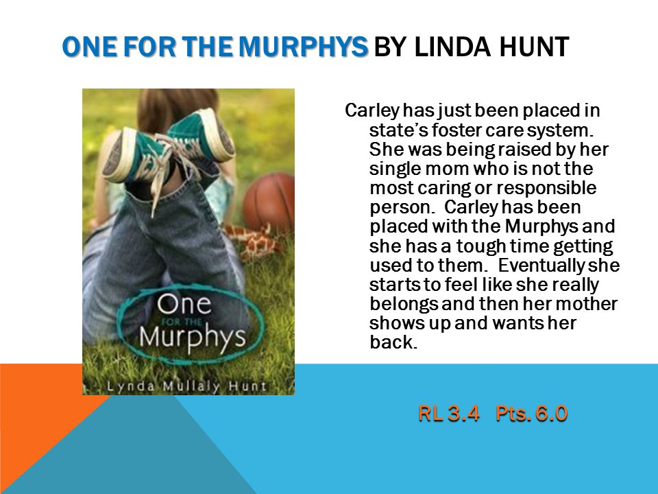 One for the murphys by linda hunt