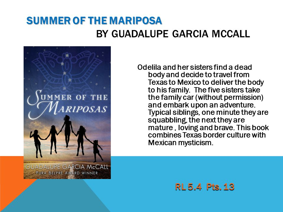 Summer of the Mariposa by Guadalupe garcia McCall