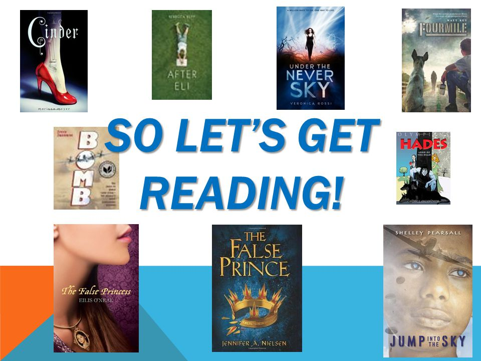 So let's get reading!