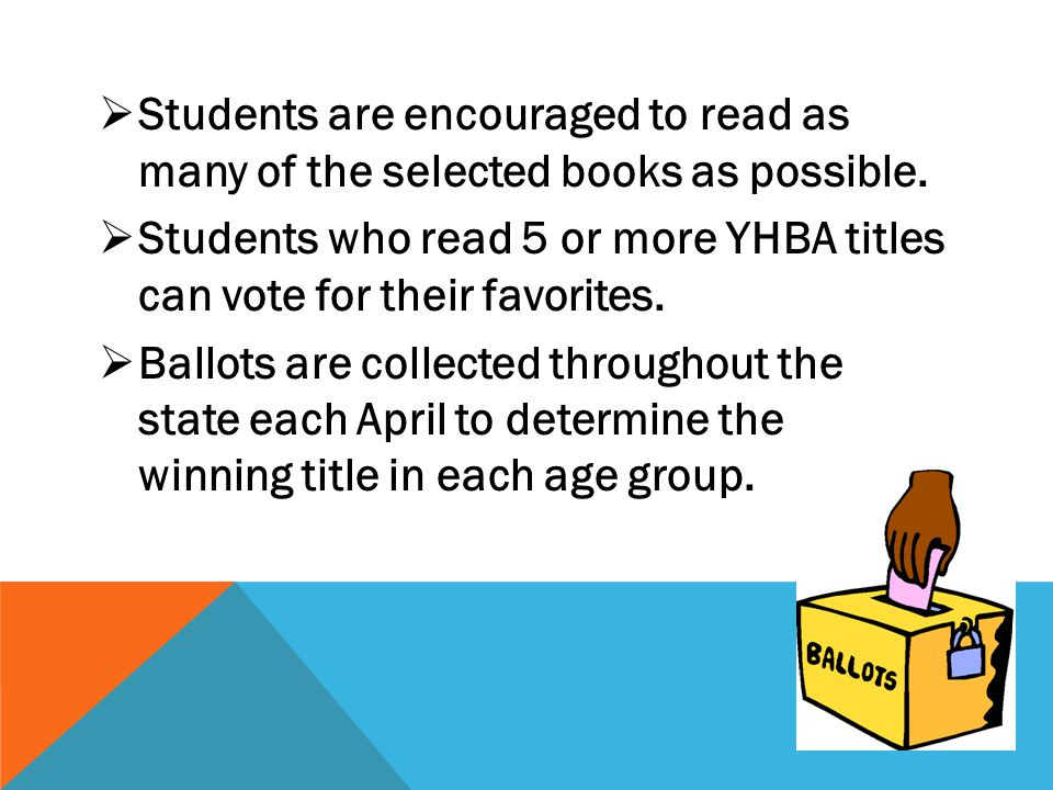 Students are encouraged to read as many of the selected books as possible.