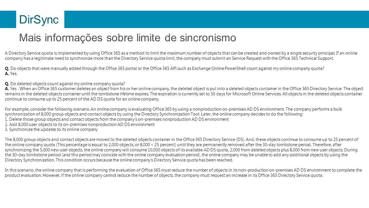 DirSync Mais informações sobre limite de sincronismo