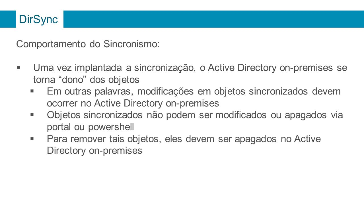 DirSync Comportamento do Sincronismo: