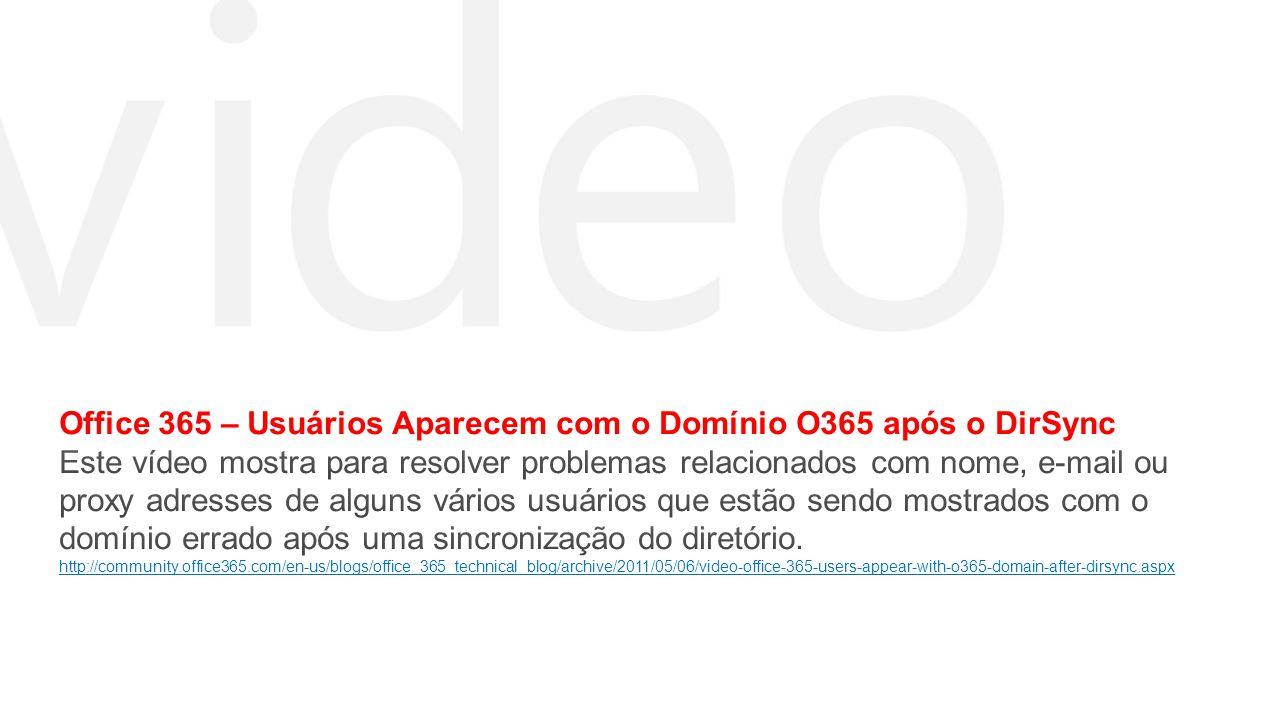 Office 365 – Usuários Aparecem com o Domínio O365 após o DirSync