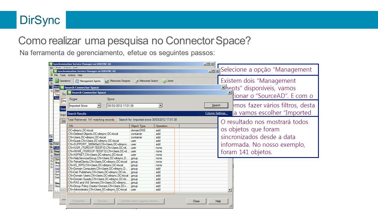 DirSync Como realizar uma pesquisa no Connector Space
