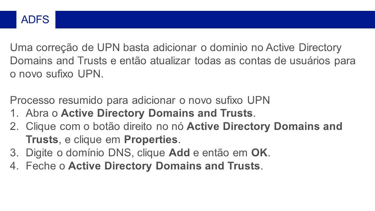 Processo resumido para adicionar o novo sufixo UPN