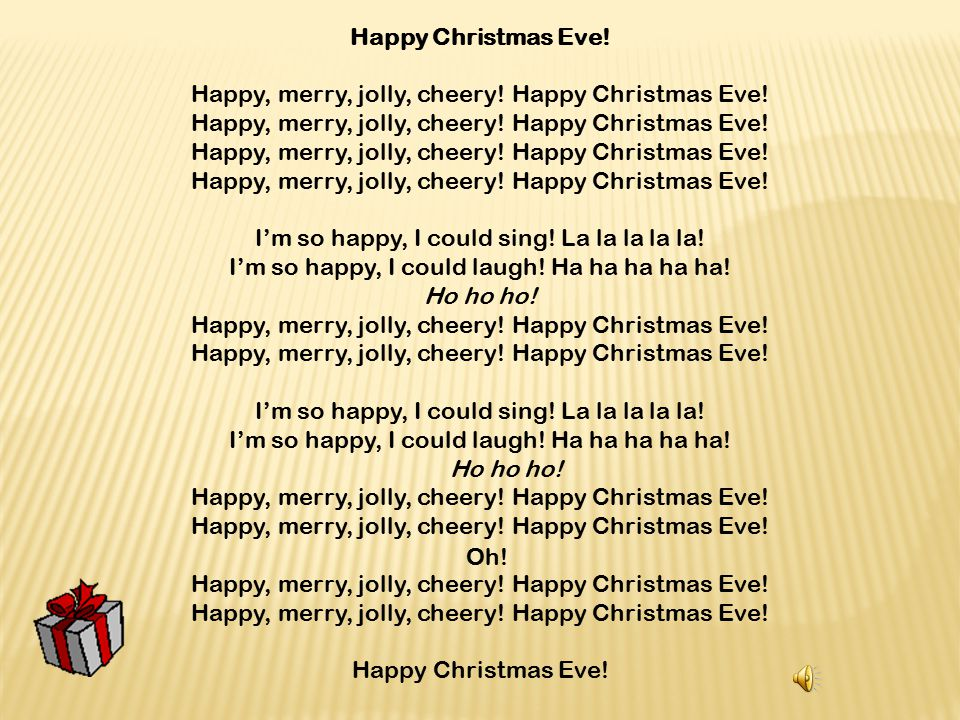 Happy, merry, jolly, cheery! Happy Christmas Eve! - ppt video online ...