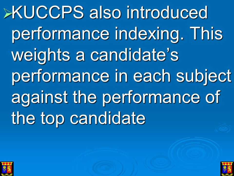 KUCCPS also introduced performance indexing