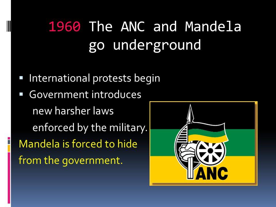 1960 The ANC and Mandela go underground