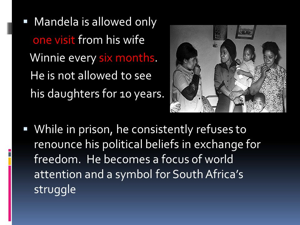 Mandela is allowed only