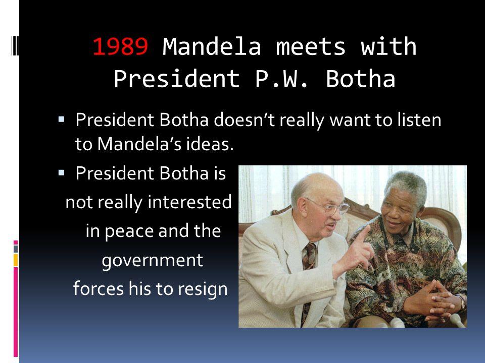 1989 Mandela meets with President P.W. Botha