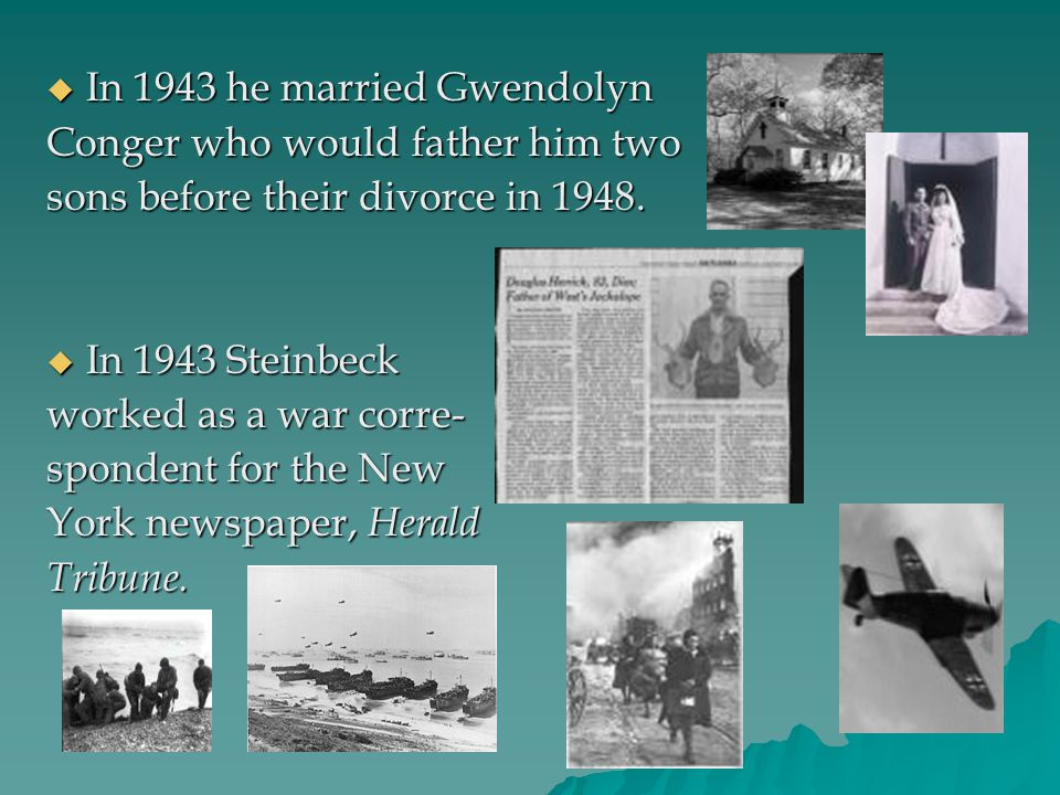 In 1943 he married Gwendolyn