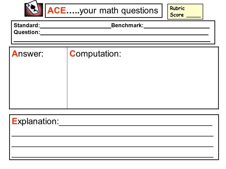 ACE…..your math questions