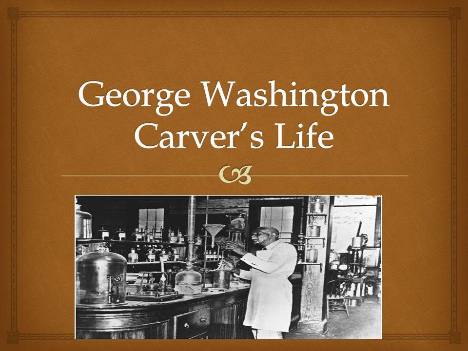 George Washington Carver's Life
