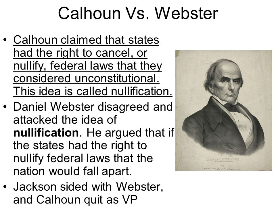 Calhoun Vs. Webster