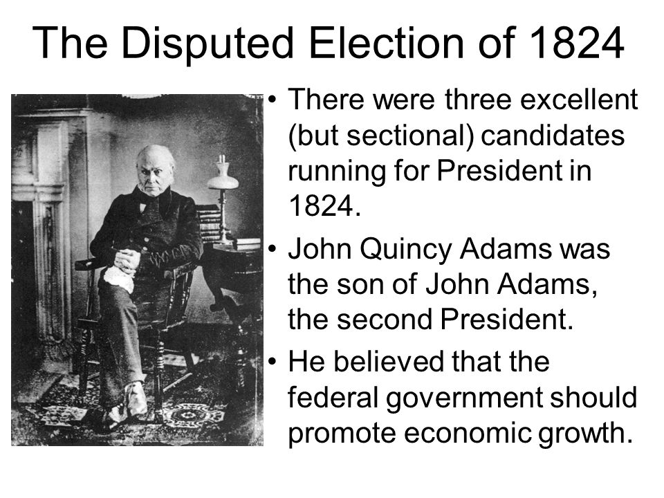 The Disputed Election of 1824