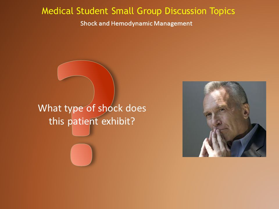 What type of shock does this patient exhibit