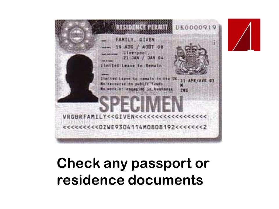Check any passport or residence documents