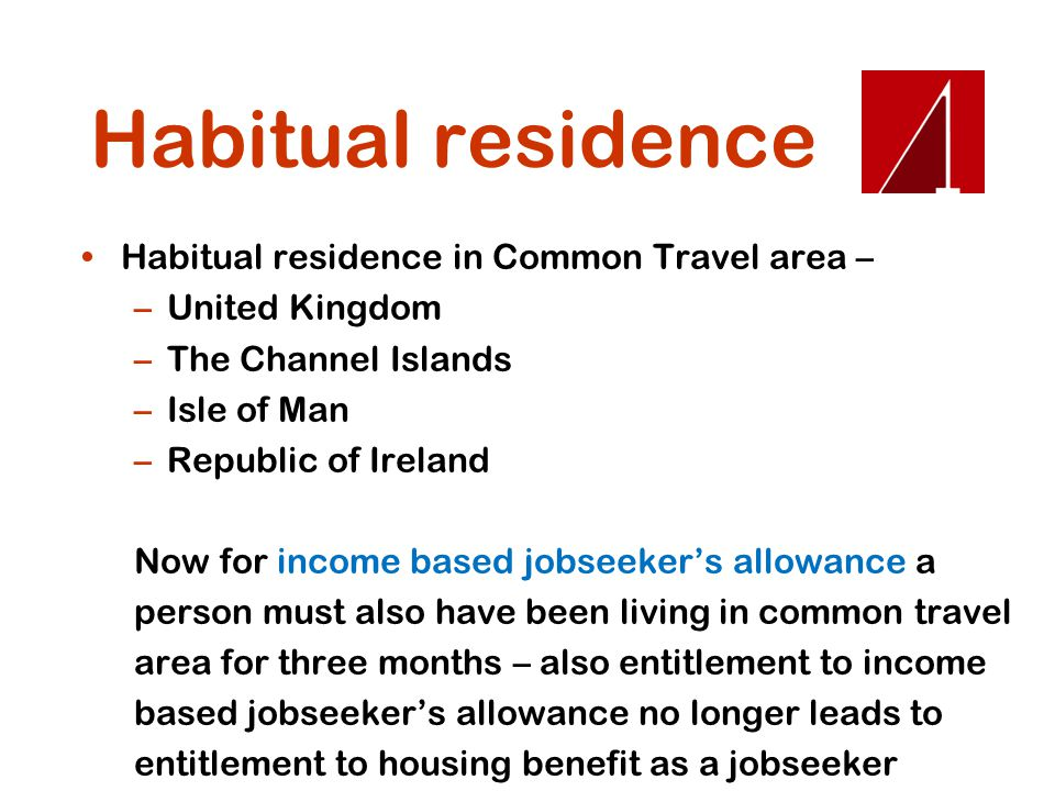 Habitual residence Habitual residence in Common Travel area –