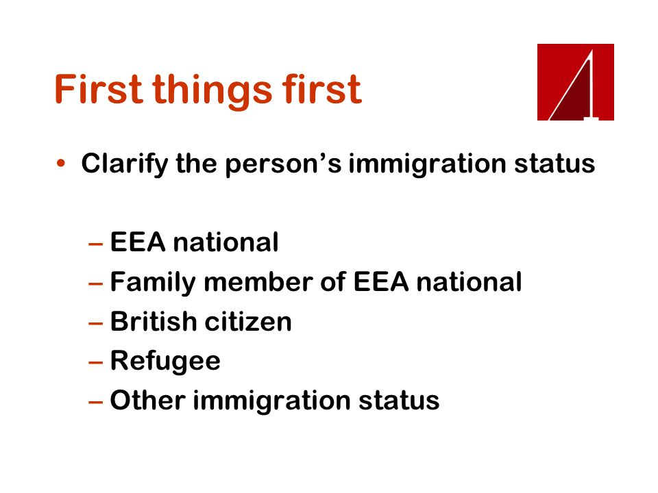 First things first Clarify the person's immigration status