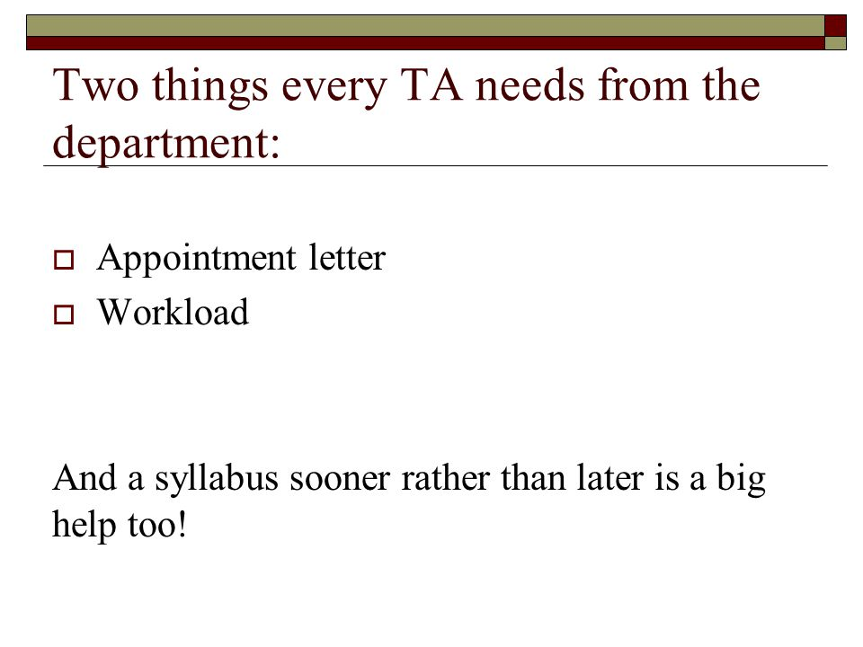 Two things every TA needs from the department: