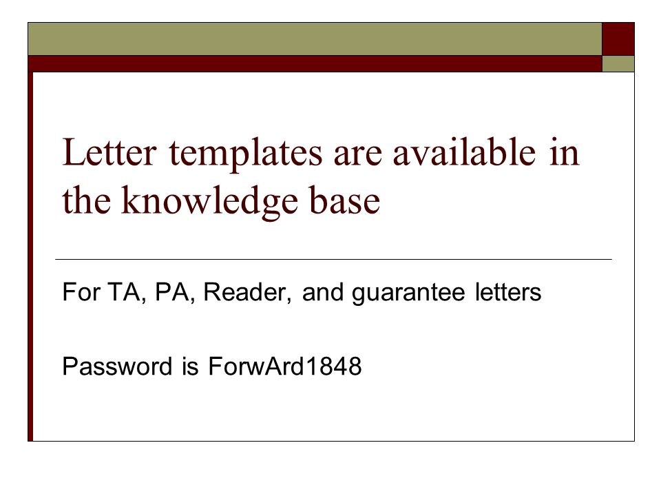 Letter templates are available in the knowledge base