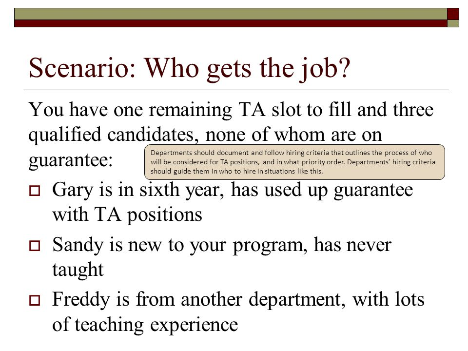 Scenario: Who gets the job