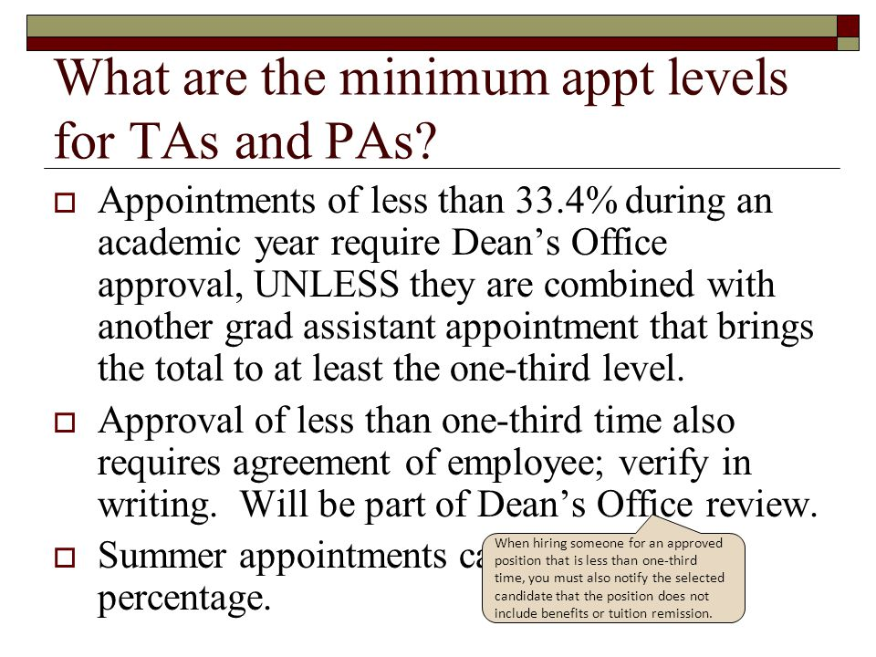 What are the minimum appt levels for TAs and PAs