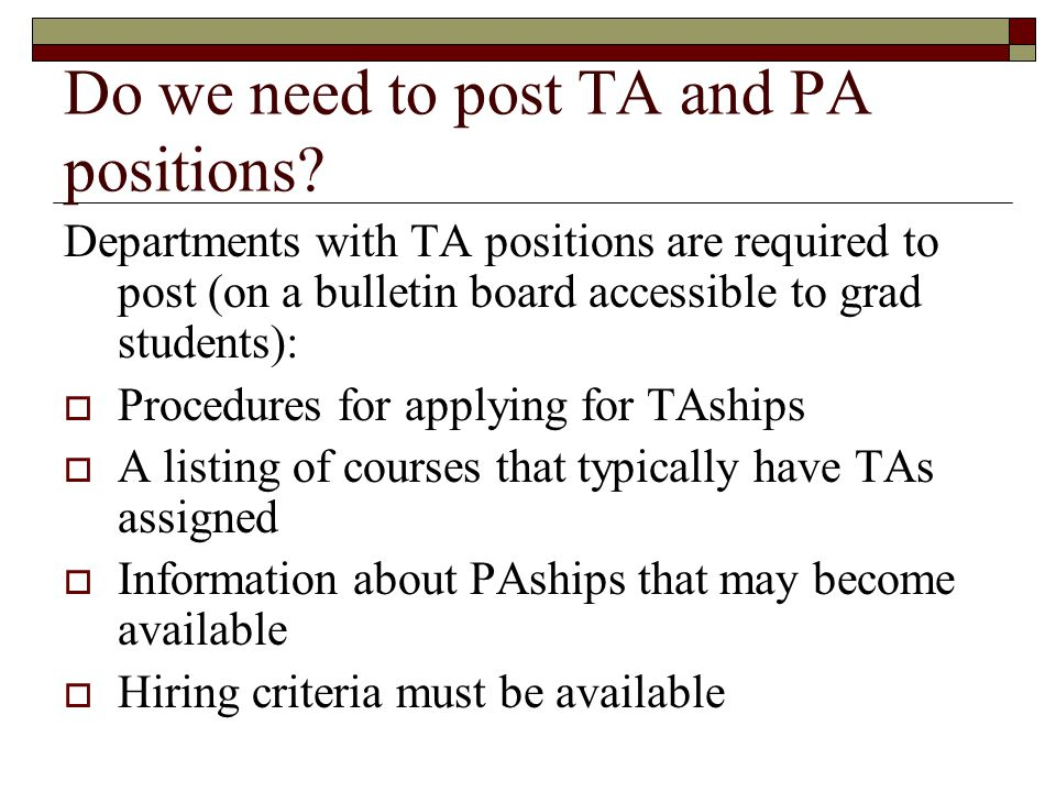 Do we need to post TA and PA positions