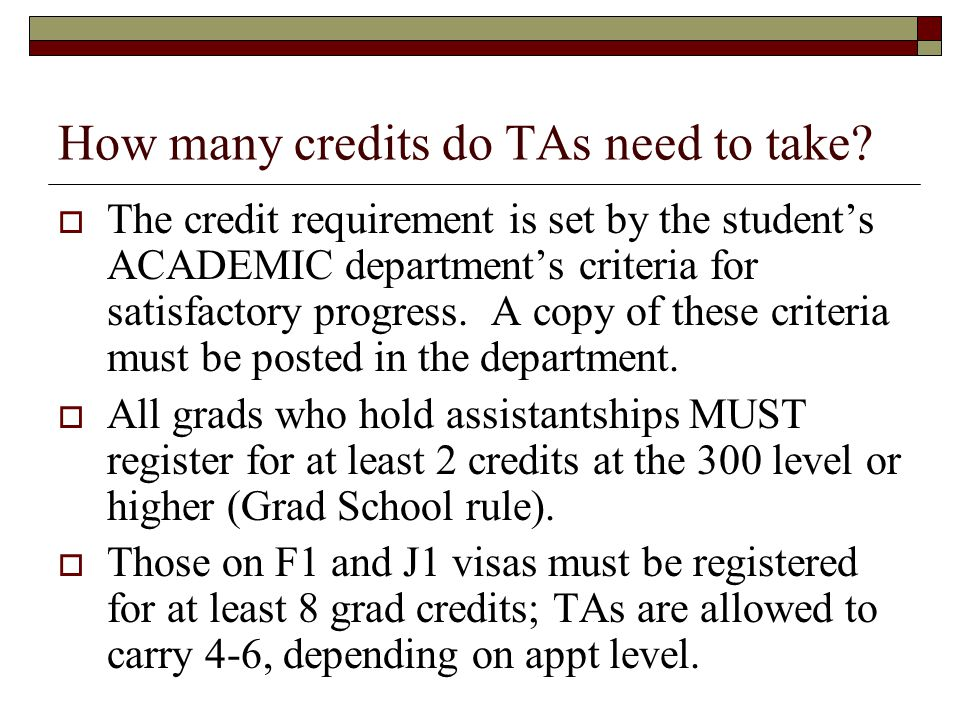 How many credits do TAs need to take