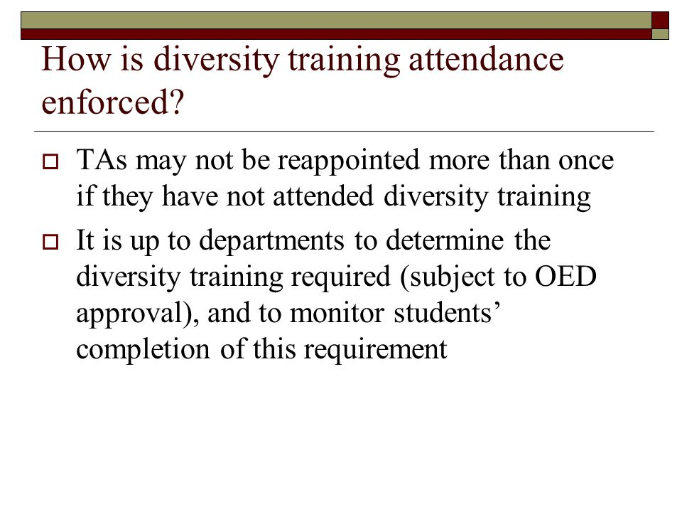 How is diversity training attendance enforced