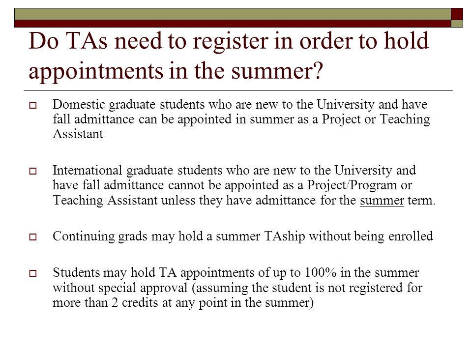Do TAs need to register in order to hold appointments in the summer