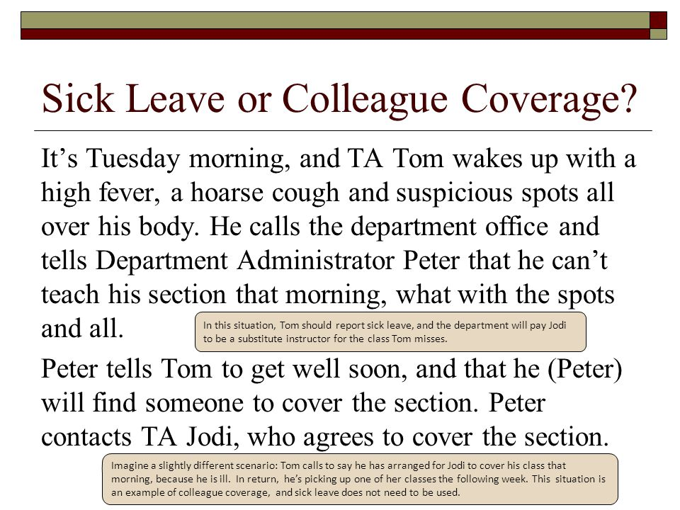 Sick Leave or Colleague Coverage