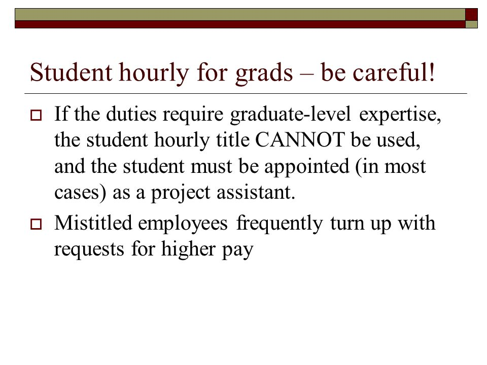 Student hourly for grads – be careful!