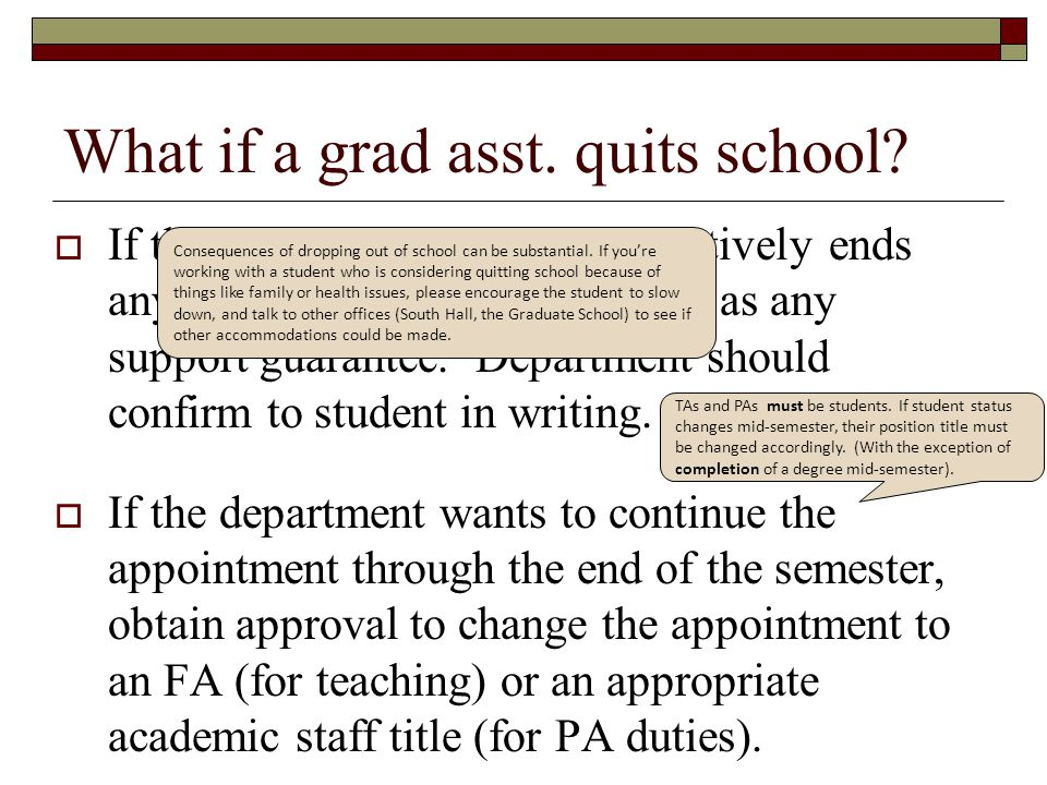 What if a grad asst. quits school