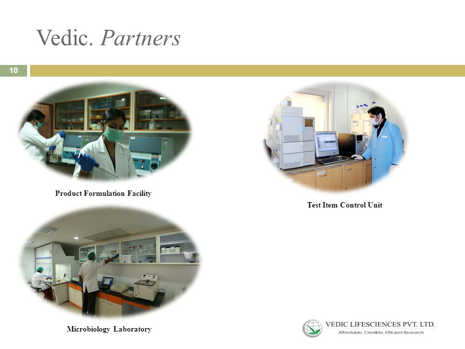 Vedic. Partners Product Formulation Facility Test Item Control Unit