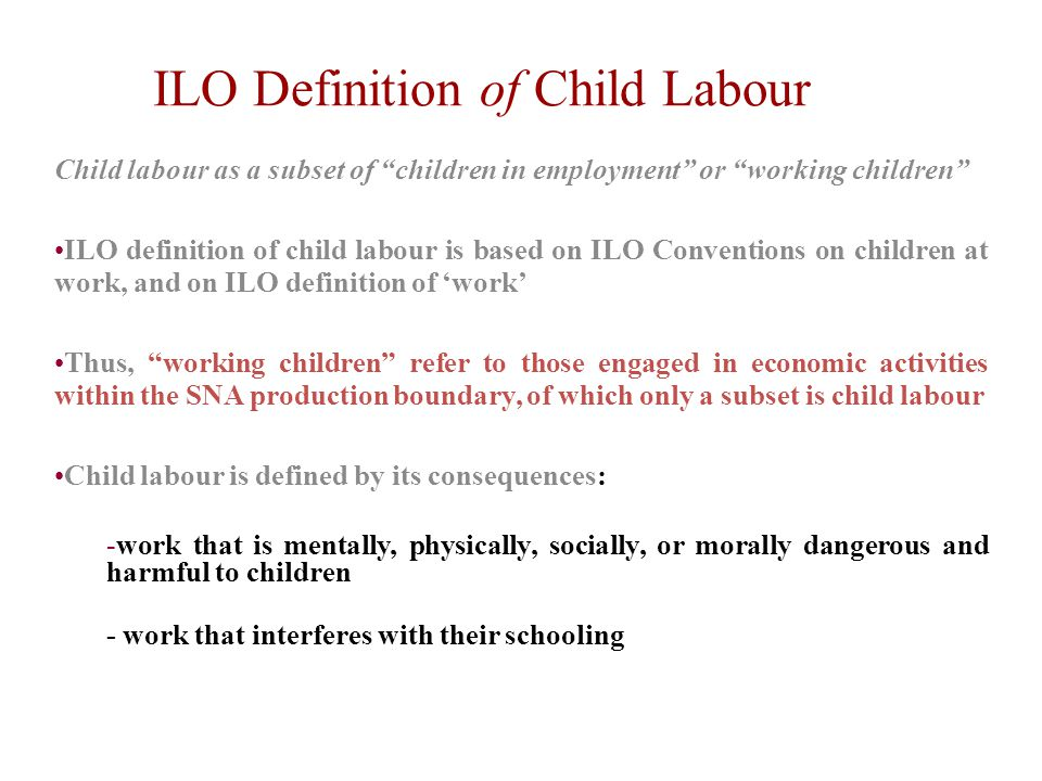 ILO Definition of Child Labour