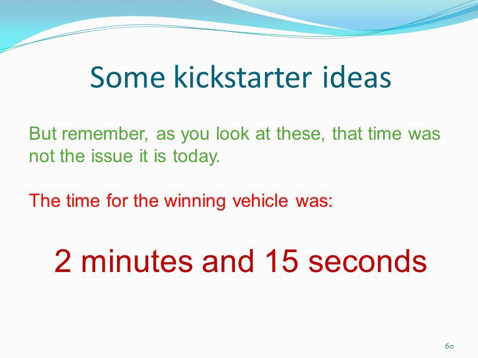 Some kickstarter ideas